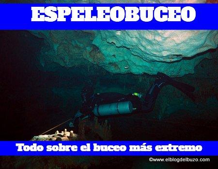Espeleobuceo - Todo sobre el buceo más extremo