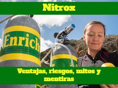 Nitrox: Ventajas, riesgos, verdades y mitos
